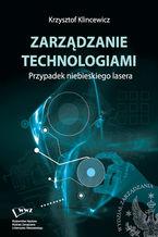 Zarządzanie technologiami. Przypadek niebieskiego lasera