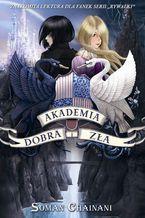 Akademia Dobra i Zła Tom 1