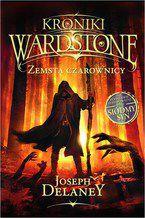 Kroniki Wardstone 1. Zemsta czarownicy