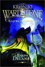 Kroniki Wardstone 2. Klątwa z przeszłości