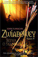 Zwiadowcy Księga 4 Bitwa o Skandię