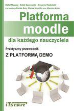 Okładka książki Platforma Moodle dla każdego nauczyciela