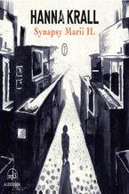 Okładka książki/ebooka Synapsy Marii H