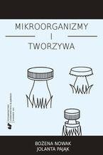 Mikroorganizmy i tworzywa. Skrypt dla studentów