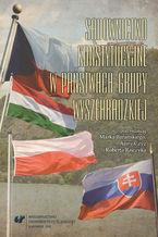 Sądownictwo konstytucyjne w państwach Grupy Wyszehradzkiej. Perspektywa politologiczno-prawna