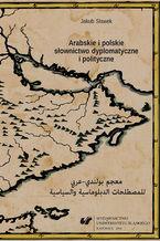 Arabskie i polskie słownictwo dyplomatyczne i polityczne