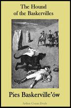 The Hound of the Baskervilles. Pies Baskerville'ów - publikacja w języku angielskim i polskim