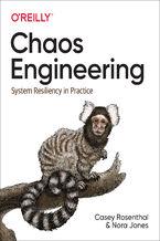 Okładka książki Chaos Engineering. System Resiliency in Practice