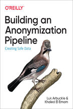 Okładka książki Building an Anonymization Pipeline. Creating Safe Data