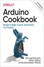 Okładka książki Arduino Cookbook. Recipes to Begin, Expand, and Enhance Your Projects. 3rd Edition