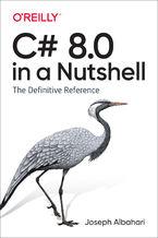 Okładka książki C# 8.0 in a Nutshell. The Definitive Reference
