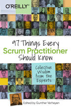 Okładka książki 97 Things Every Scrum Practitioner Should Know. Collective Wisdom from the Experts