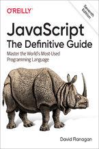 Okładka książki JavaScript: The Definitive Guide. Master the World's Most-Used Programming Language. 7th Edition