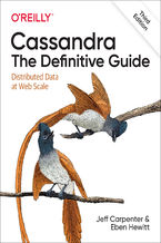 Okładka książki Cassandra: The Definitive Guide. Distributed Data at Web Scale. 3rd Edition