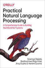 Okładka książki Practical Natural Language Processing. A Comprehensive Guide to Building Real-World NLP Systems