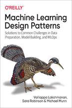 Okładka książki Machine Learning Design Patterns