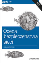 Okładka książki Ocena bezpieczeństwa sieci wyd. 3
