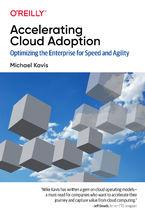 Okładka książki Accelerating Cloud Adoption