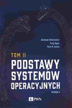 Okładka książki Podstawy systemów operacyjnych Tom II