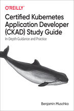 Okładka książki Certified Kubernetes Application Developer (CKAD) Study Guide