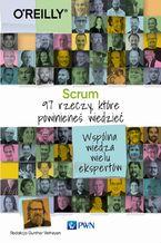 Okładka książki Scrum 97 rzeczy, które powinieneś wiedzieć