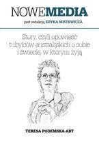 NOWE MEDIA pod redakcją Eryka Mistewicza: Story, czyli opowieśćtubylców australijskich o sobiei świecie, w którym żyją