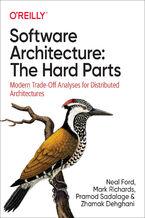 Okładka książki Software Architecture: The Hard Parts