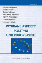 Wybrane aspekty polityki Unii Europejskiej
