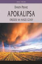 Apokalipsa - orędzie na nasze czasy