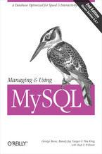 Okładka książki Managing & Using MySQL. Open Source SQL Databases for Managing Information & Web Sites. 2nd Edition