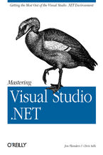 Okładka książki Mastering Visual Studio .NET. Getting the Most Out of the Visual Studio .NET Environment