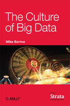 Okładka książki The Culture of Big Data
