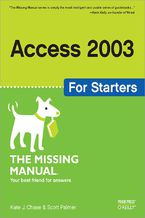Okładka książki Access 2003 for Starters: The Missing Manual. Exactly What You Need to Get Started