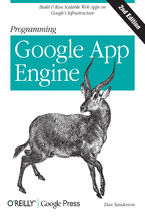 Okładka książki Programming Google App Engine. Build & Run Scalable Web Applications on Google's Infrastructure. 2nd Edition