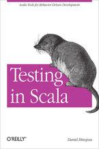 Okładka książki Testing in Scala