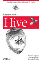 Okładka książki Programming Hive. Data Warehouse and Query Language for Hadoop