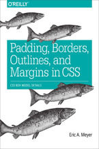 Okładka książki Padding, Borders, Outlines, and Margins in CSS. CSS Box Model Details