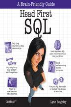 Okładka książki Head First SQL. Your Brain on SQL -- A Learner's Guide
