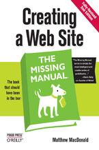 Okładka książki Creating a Web Site: The Missing Manual. The Missing Manual. 2nd Edition