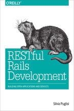Okładka książki RESTful Rails Development. Building Open Applications and Services