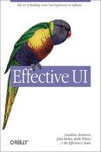 Okładka książki Effective UI. The Art of Building Great User Experience in Software