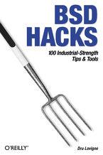 Okładka książki BSD Hacks. 100 Industrial Tip & Tools