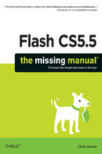Okładka książki Flash CS5.5: The Missing Manual. 6th Edition