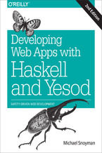 Okładka książki Developing Web Apps with Haskell and Yesod. Safety-Driven Web Development. 2nd Edition