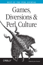 Okładka książki Games, Diversions & Perl Culture. Best of the Perl Journal