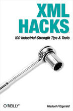Okładka książki XML Hacks. 100 Industrial-Strength Tips and Tools