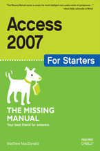 Okładka książki Access 2007 for Starters: The Missing Manual. The Missing Manual