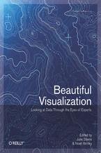 Okładka książki Beautiful Visualization. Looking at Data through the Eyes of Experts