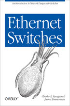 Okładka książki Ethernet Switches. An Introduction to Network Design with Switches