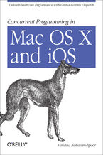 Okładka książki Concurrent Programming in Mac OS X and iOS. Unleash Multicore Performance with Grand Central Dispatch